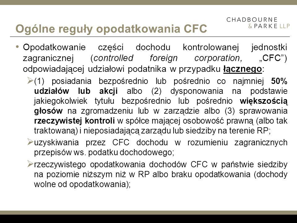 Ogólne reguły opodatkowania CFC Opodatkowanie części dochodu kontrolowanej jednostki zagranicznej (controlled foreign corporation, CFC) odpowiadającej