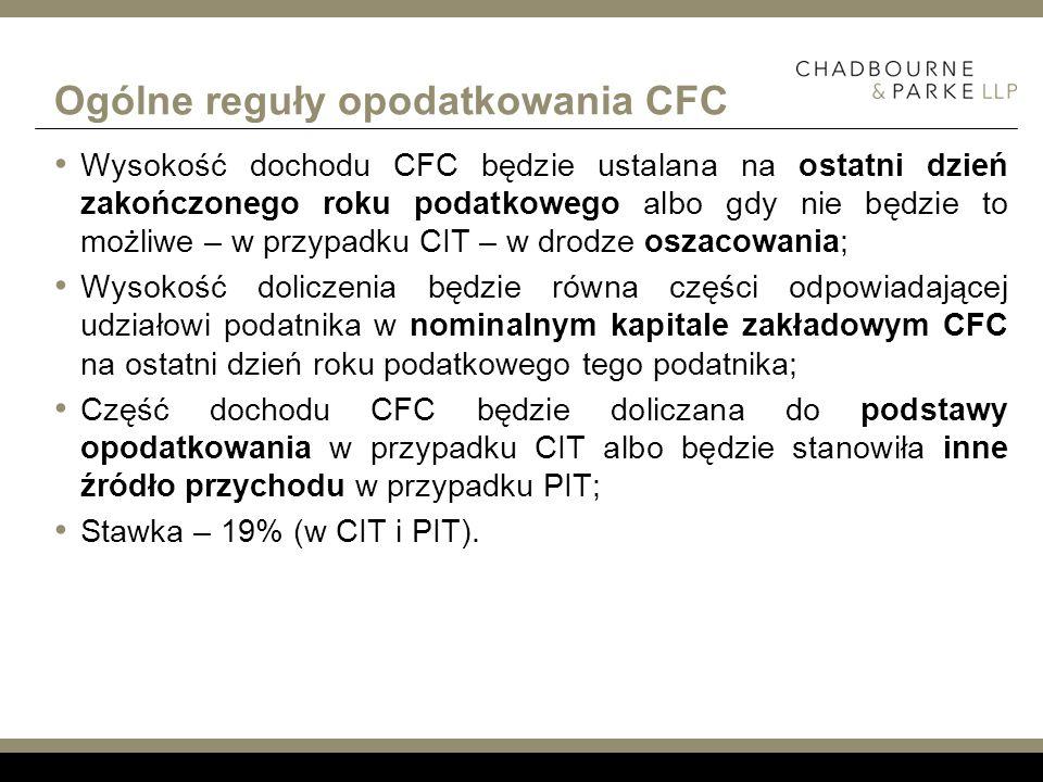 Ogólne reguły opodatkowania CFC Wysokość dochodu CFC będzie ustalana na ostatni dzień zakończonego roku podatkowego albo gdy nie będzie to możliwe – w