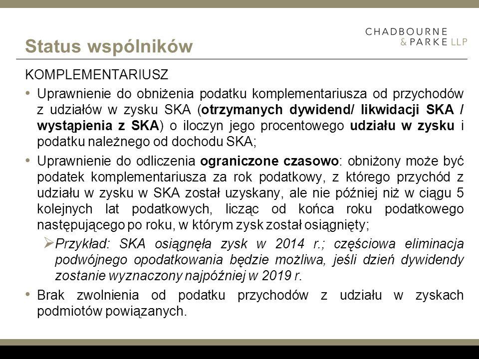 Status wspólników KOMPLEMENTARIUSZ Uprawnienie do obniżenia podatku komplementariusza od przychodów z udziałów w zysku SKA (otrzymanych dywidend/ likw