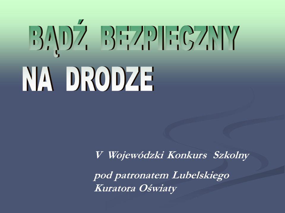 V Wojewódzki Konkurs Szkolny pod patronatem Lubelskiego Kuratora Oświaty