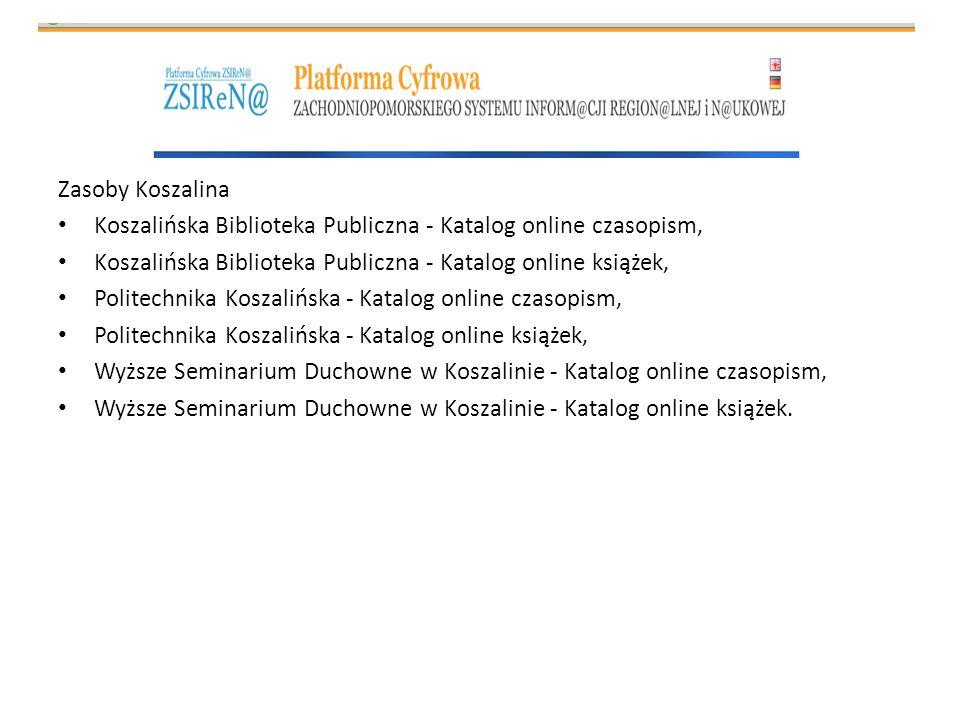 Zasoby Koszalina Koszalińska Biblioteka Publiczna - Katalog online czasopism, Koszalińska Biblioteka Publiczna - Katalog online książek, Politechnika
