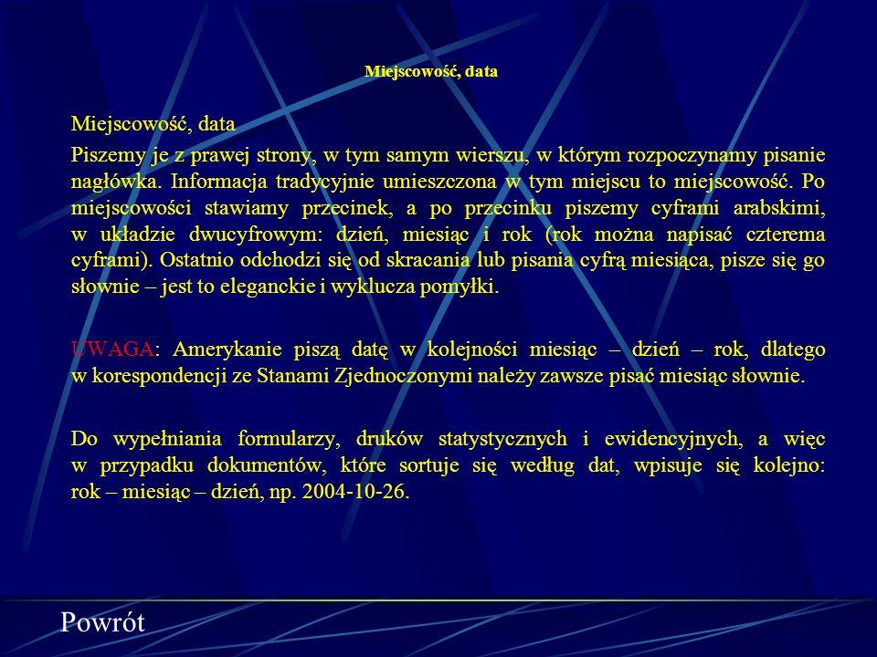 Nagłówek cd. Nagłówek wpisujemy wiersz pod wierszem – bez dodatkowych odstępów (wierszak nr1) w układzie blokowym, umieszczając jak najwięcej danych,