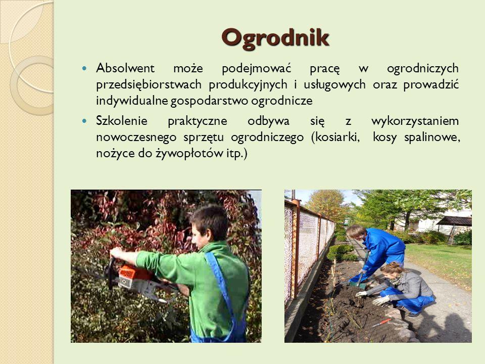 Ogrodnik Absolwent może podejmować pracę w ogrodniczych przedsiębiorstwach produkcyjnych i usługowych oraz prowadzić indywidualne gospodarstwo ogrodni