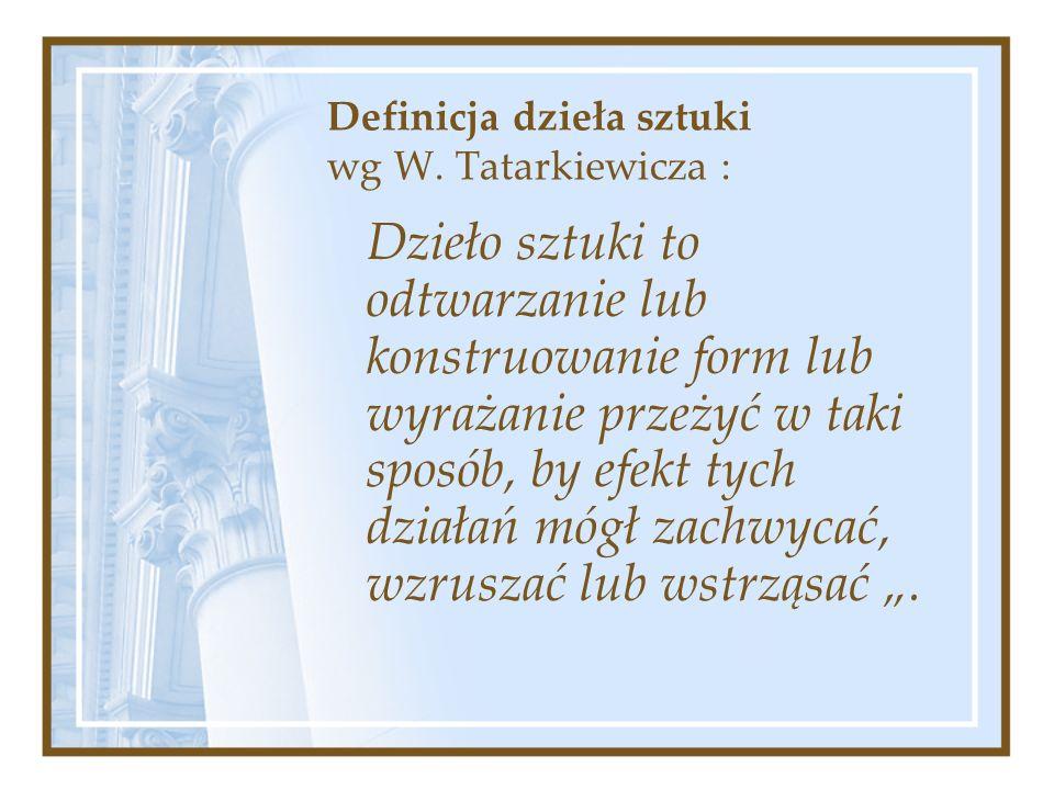 Definicja dzieła sztuki wg W.