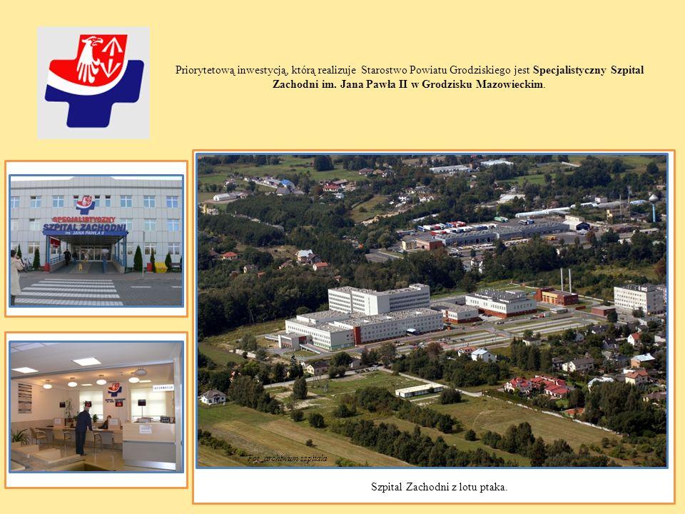 Priorytetową inwestycją, którą realizuje Starostwo Powiatu Grodziskiego jest Specjalistyczny Szpital Zachodni im. Jana Pawła II w Grodzisku Mazowiecki