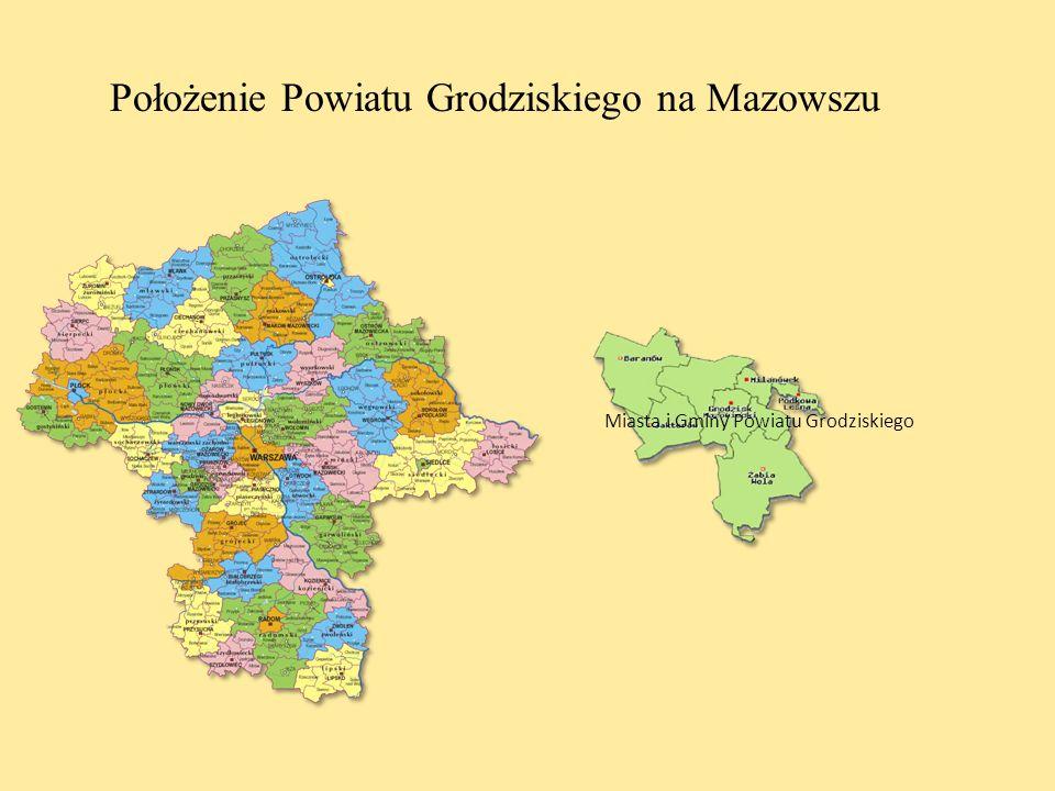 Położenie Powiatu Grodziskiego na Mazowszu Miasta i Gminy Powiatu Grodziskiego