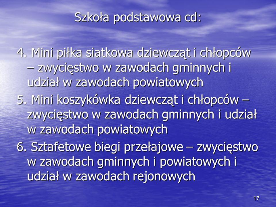 17 Szkoła podstawowa cd: 4.