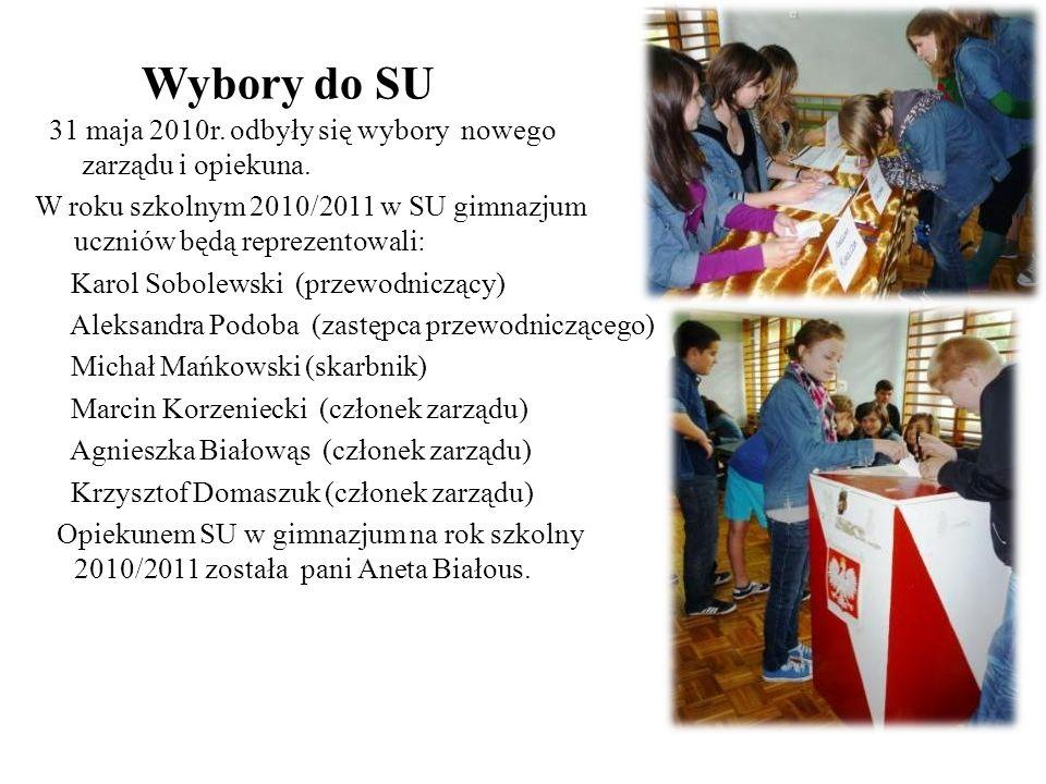 Wybory do SU 31 maja 2010r. odbyły się wybory nowego zarządu i opiekuna. W roku szkolnym 2010/2011 w SU gimnazjum uczniów będą reprezentowali: Karol S