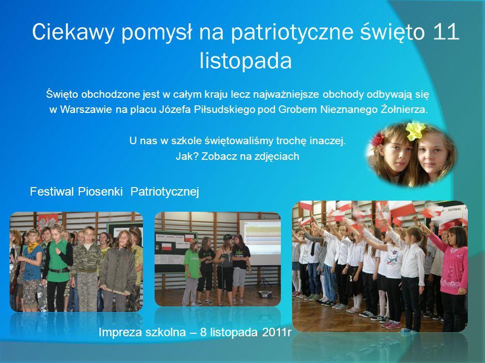 Ciekawy pomysł na patriotyczne święto 11 listopada Święto obchodzone jest w całym kraju lecz najważniejsze obchody odbywają się w Warszawie na placu Józefa Piłsudskiego pod Grobem Nieznanego Żołnierza.