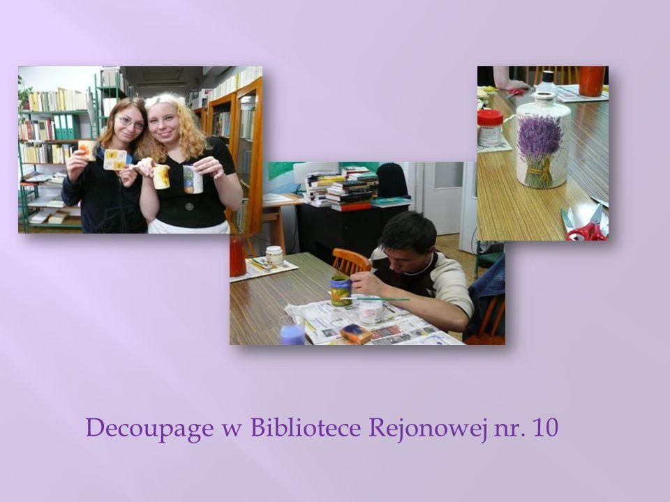 Decoupage w Bibliotece Rejonowej nr. 10
