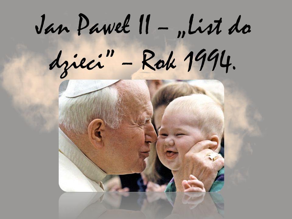 Jan Paweł II – List do dzieci – Rok 1994.
