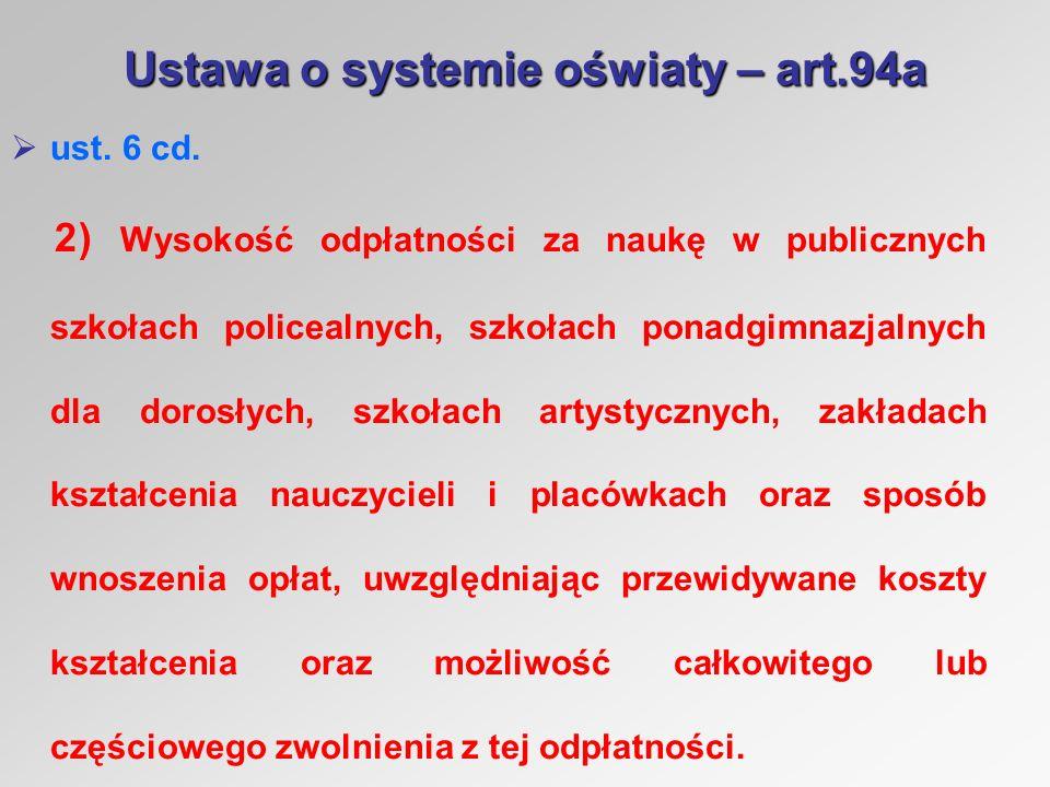 Ustawa o systemie oświaty – art.94a ust. 6 cd.