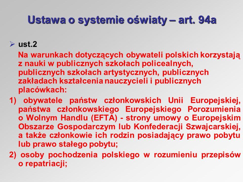 Ustawa o systemie oświaty – art.94a ust.6 cd.