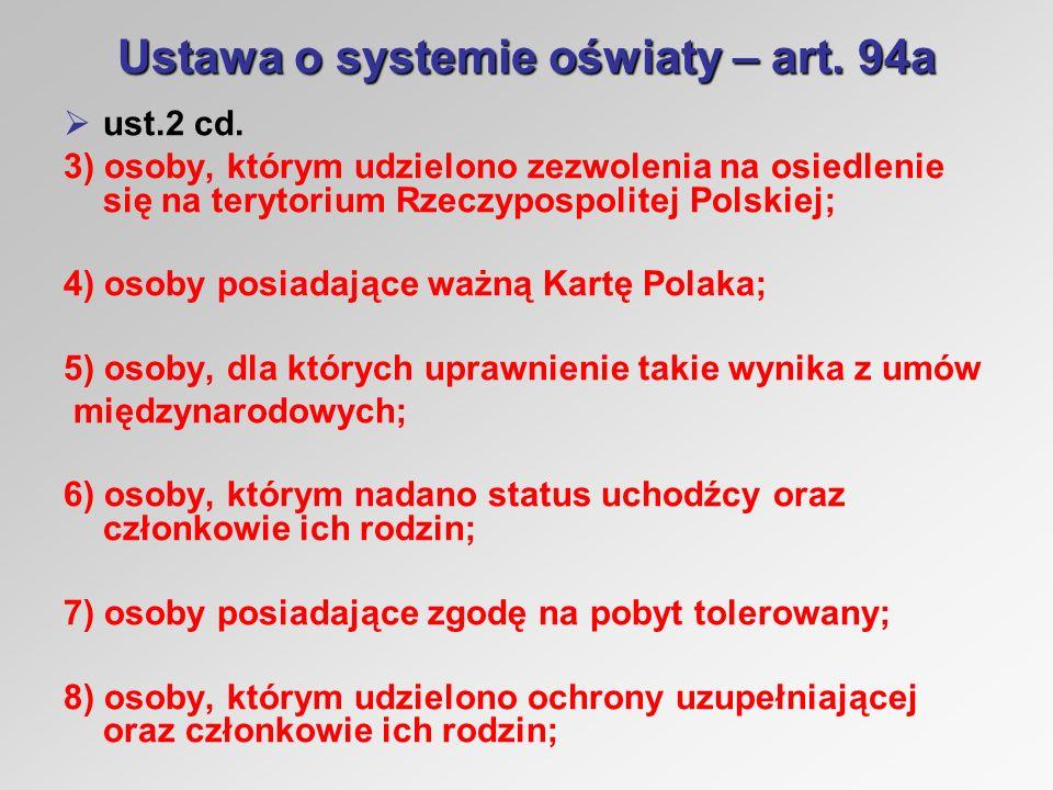 Ustawa o systemie oświaty – art. 94a ust.2 cd.
