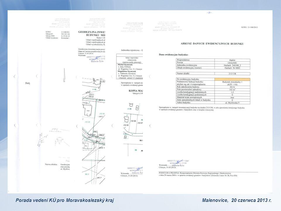 Porada vedení KÚ pro Moravskoslezský kraj Malenovice, 20 czerwca 2013 r.