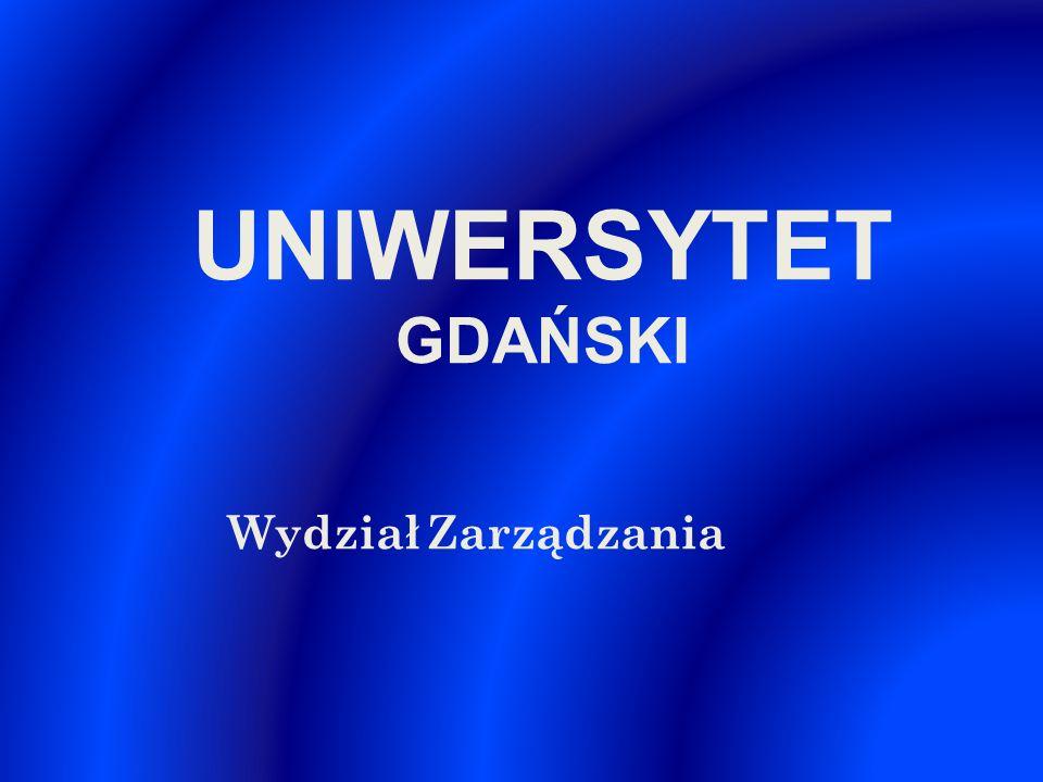 UNIWERSYTET GDAŃSKI Wydział Zarządzania