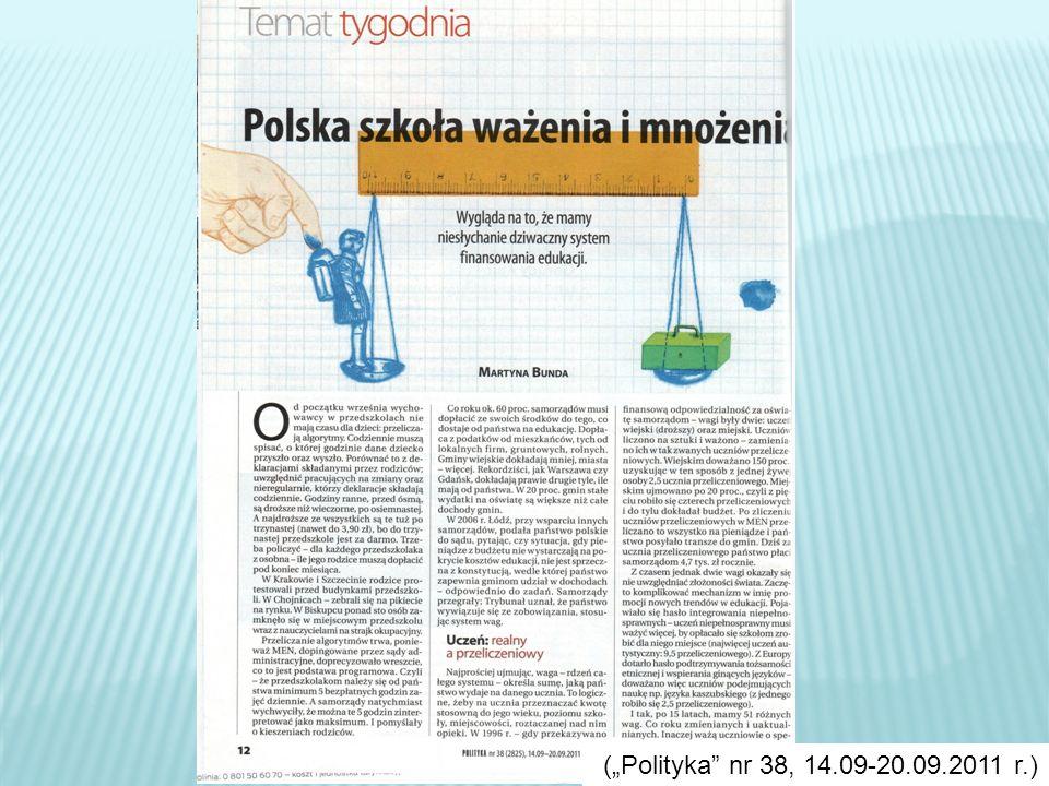 (Polityka nr 38, 14.09-20.09.2011 r.)