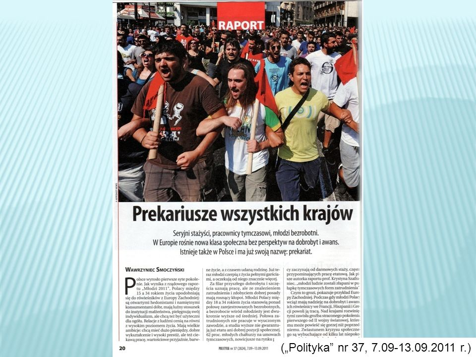 (Polityka nr 37, 7.09-13.09.2011 r.)