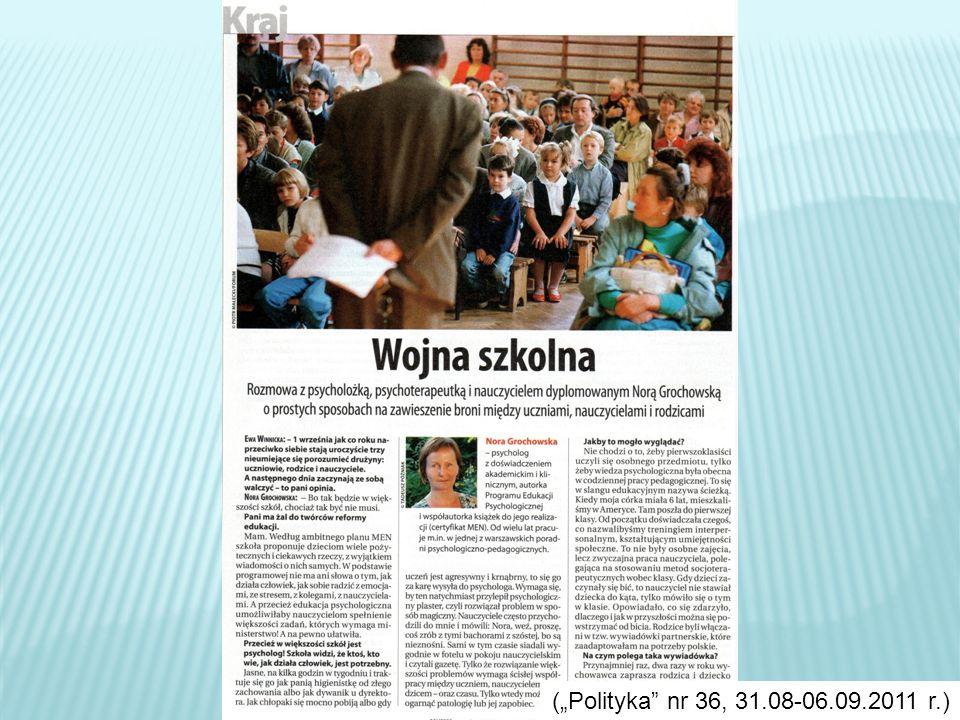 (Polityka nr 36, 31.08-06.09.2011 r.)