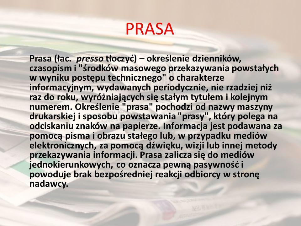 Historia prasy Prasa jest jednym z najstarszych środków masowego przekazu, a jej początkowe fazy stwierdzono jeszcze w II wieku p.n.e w Chinach, czy też w Europie słynne Acta Diurna Populi Romani założone przez Juliusza Cezara w 59 p.n.e..