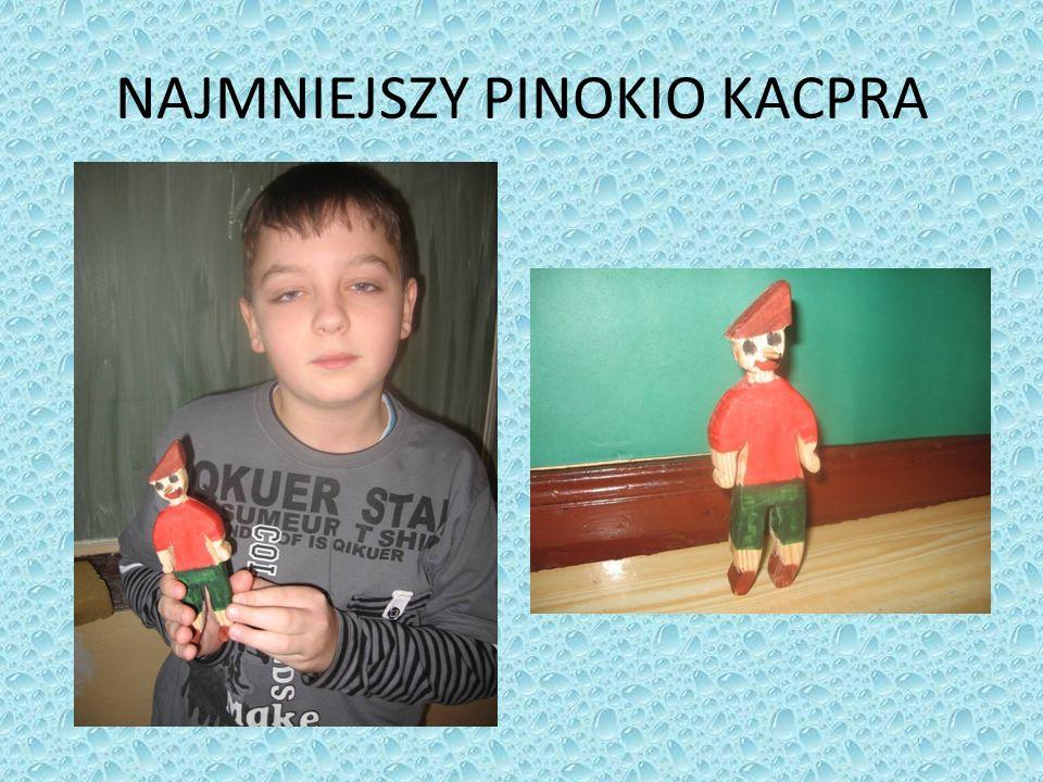 NAJMNIEJSZY PINOKIO KACPRA