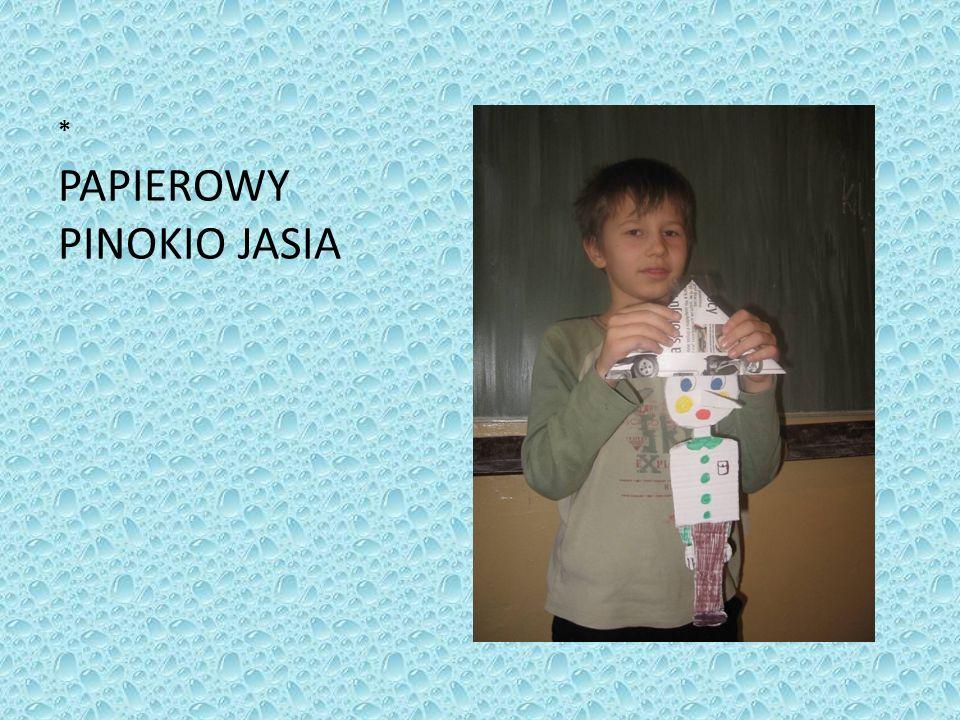 * PAPIEROWY PINOKIO JASIA