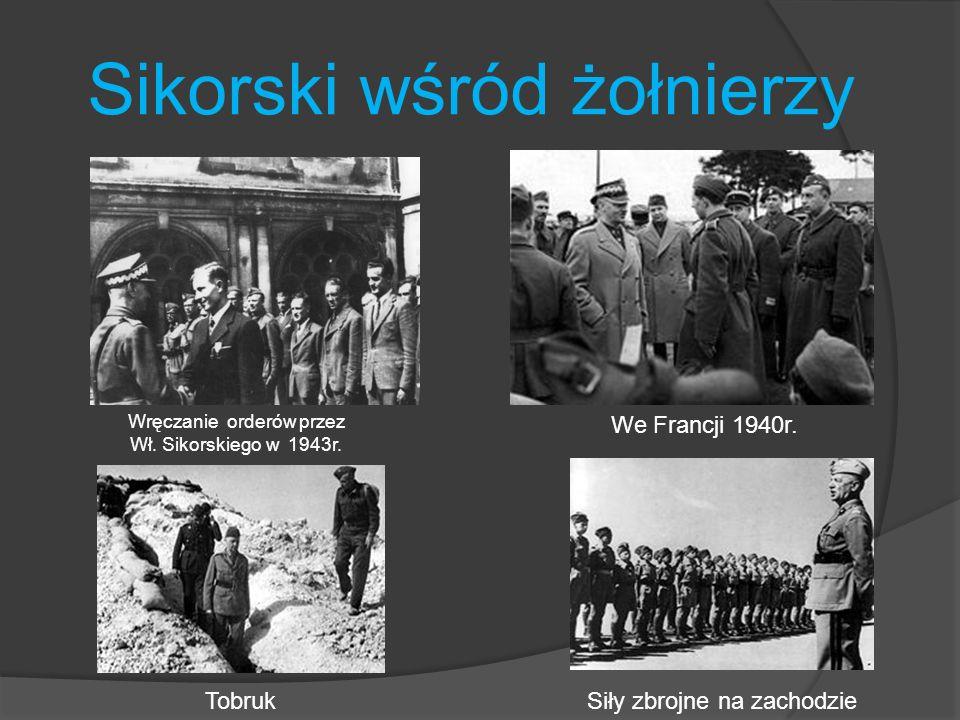 Sikorski wśród żołnierzy Wręczanie orderów przez Wł. Sikorskiego w 1943r. We Francji 1940r. Siły zbrojne na zachodzieTobruk