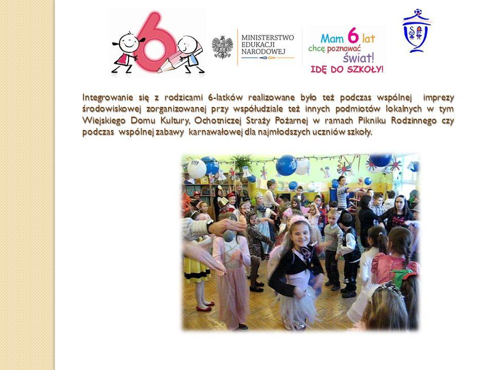 Integrowanie się z rodzicami 6-latków realizowane było też podczas wspólnej imprezy środowiskowej zorganizowanej przy współudziale też innych podmiotó