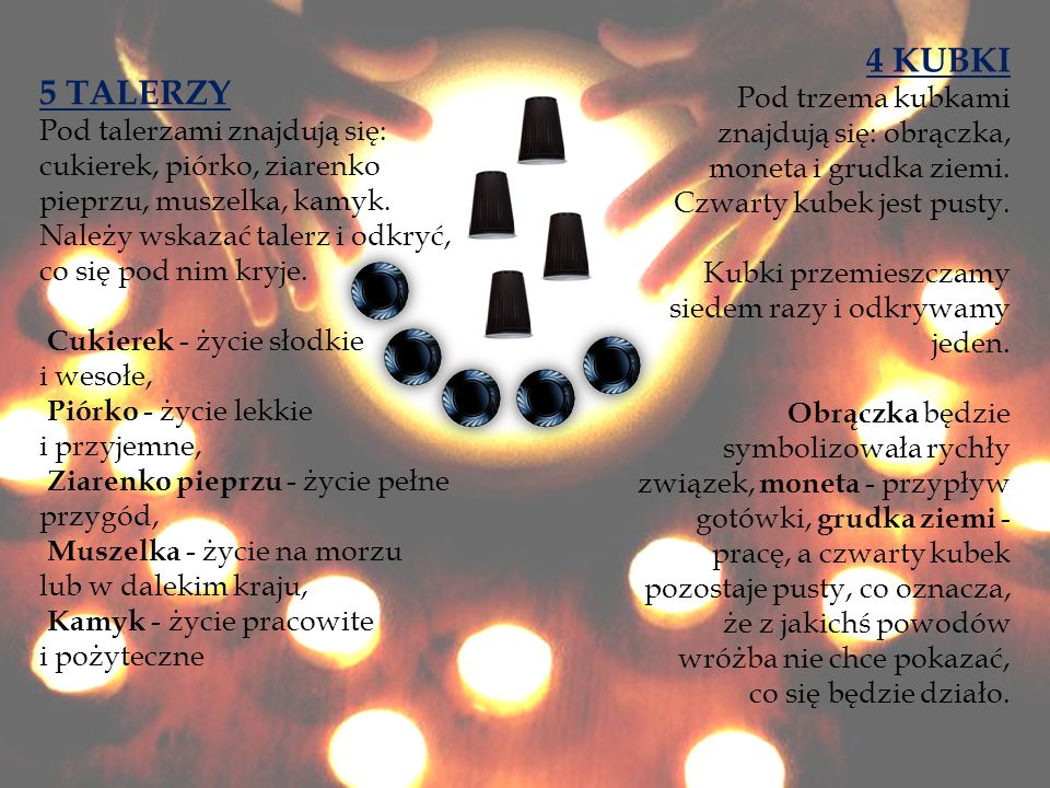 5 TALERZY Pod talerzami znajdują się: cukierek, piórko, ziarenko pieprzu, muszelka, kamyk.