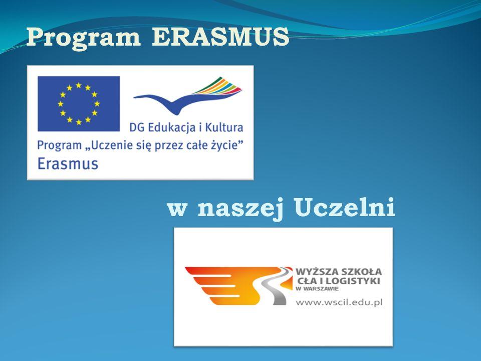 w naszej Uczelni Program ERASMUS