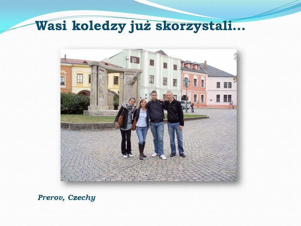 Wasi koledzy już skorzystali… Prerov, Czechy