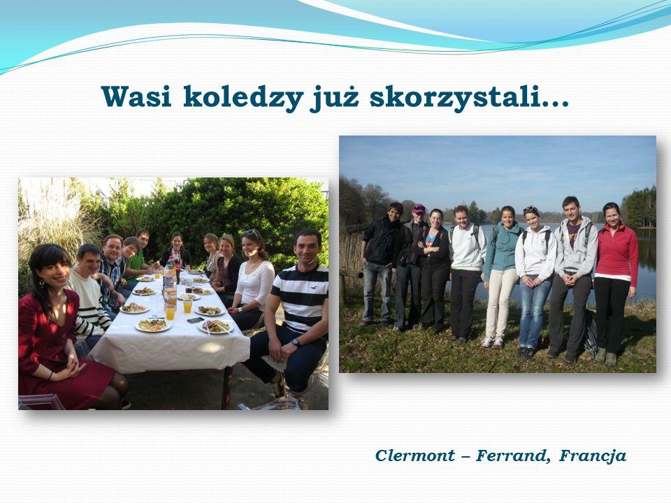 Wasi koledzy już skorzystali… Clermont – Ferrand, Francja