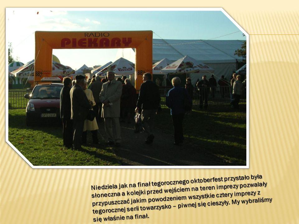 Niedziela jak na finał tegorocznego oktoberfest przystało była słoneczna a kolejki przed wejściem na teren imprezy pozwalały przypuszczać jakim powodz