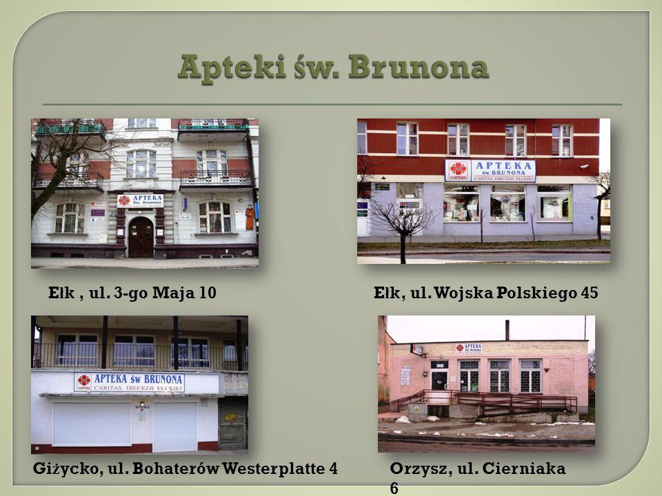 E ł k, ul. 3-go Maja 10E ł k, ul. Wojska Polskiego 45 Gi ż ycko, ul. Bohaterów Westerplatte 4Orzysz, ul. Cierniaka 6