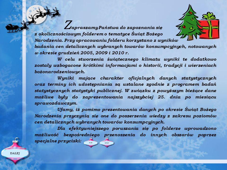 Z apraszamy Państwa do zapoznania się z okolicznościowym folderem o tematyce Świąt Bożego Narodzenia. Przy opracowaniu folderu korzystano z wyników ba