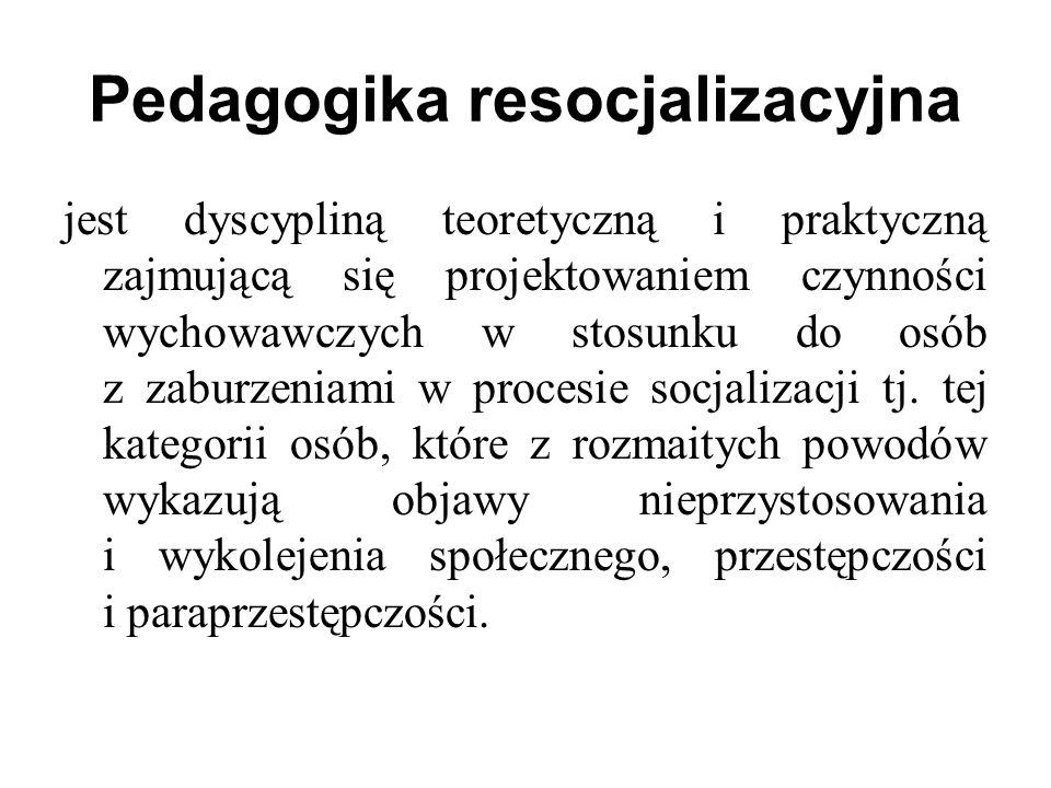 jest dyscypliną teoretyczną i praktyczną zajmującą się projektowaniem czynności wychowawczych w stosunku do osób z zaburzeniami w procesie socjalizacj