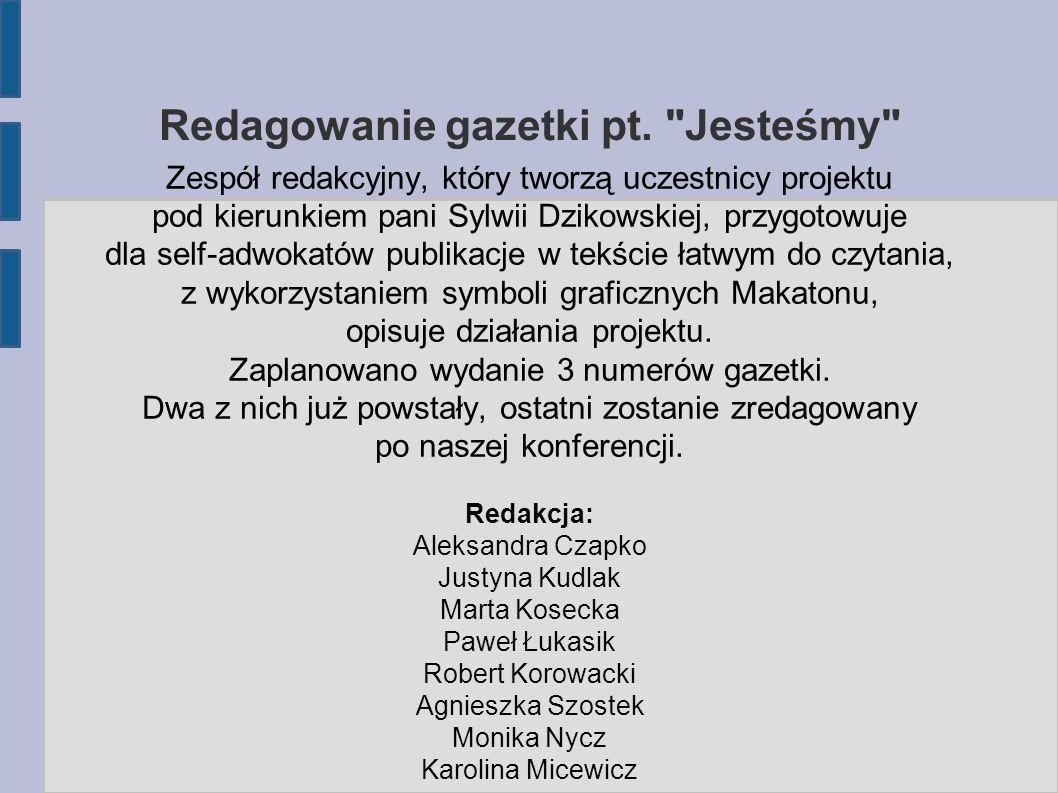 Redagowanie gazetki pt.