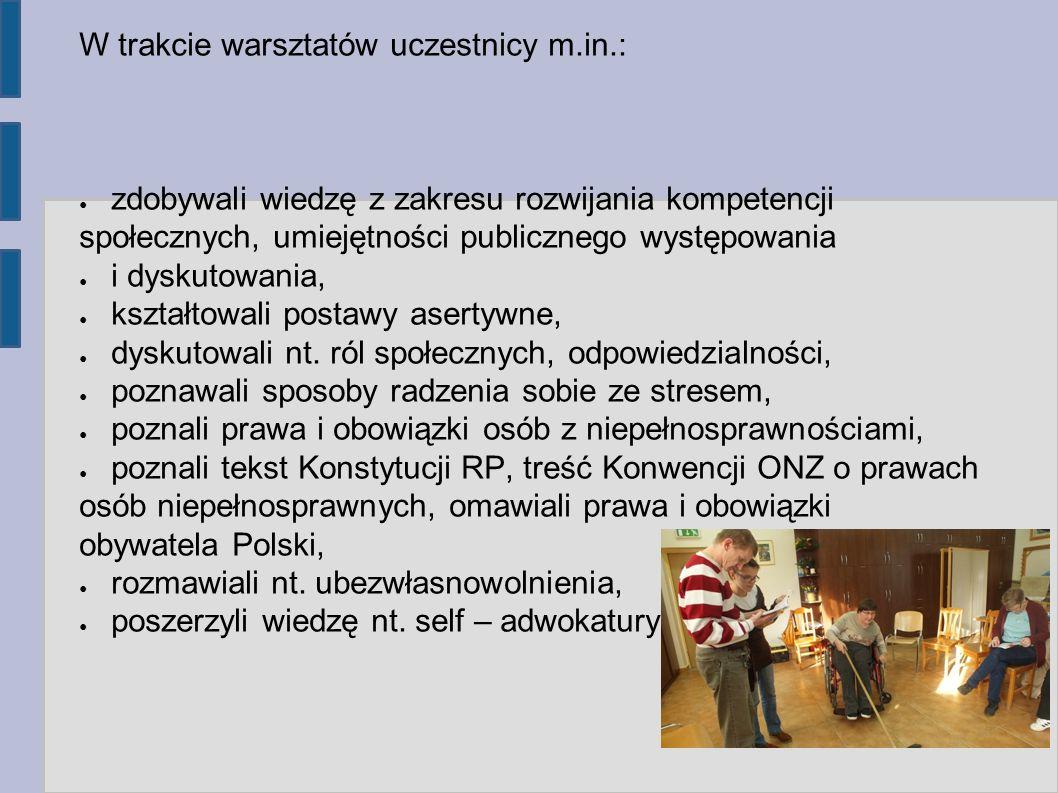 Warsztaty z zakresu kreowania pozytywnego wizerunku i promowania zdrowego stylu życia Prowadząca: mgr Agnieszka Warszawska Realizowane były poprzez: systematyczne zajęcia rozwijające sprawność fizyczną (m.in.