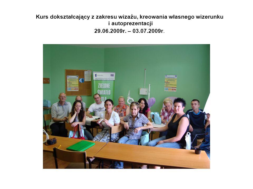 Kurs dokształcający z zakresu wizażu, kreowania własnego wizerunku i autoprezentacji 29.06.2009r.