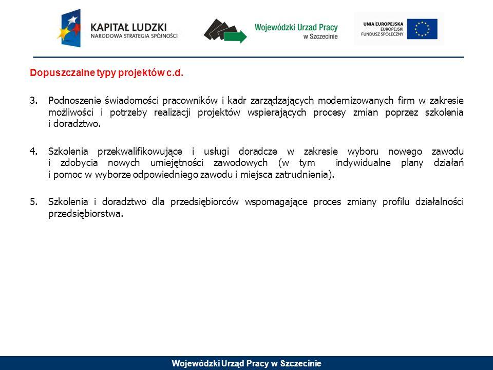 Wojewódzki Urząd Pracy w Szczecinie Zalecenia dla właściwego przygotowania projektów wsparcie szkoleniowe (dot.