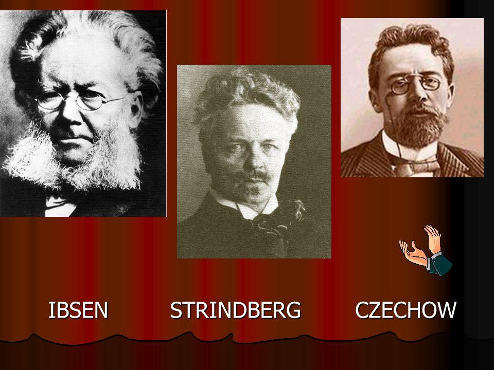 IBSEN STRINDBERG CZECHOW