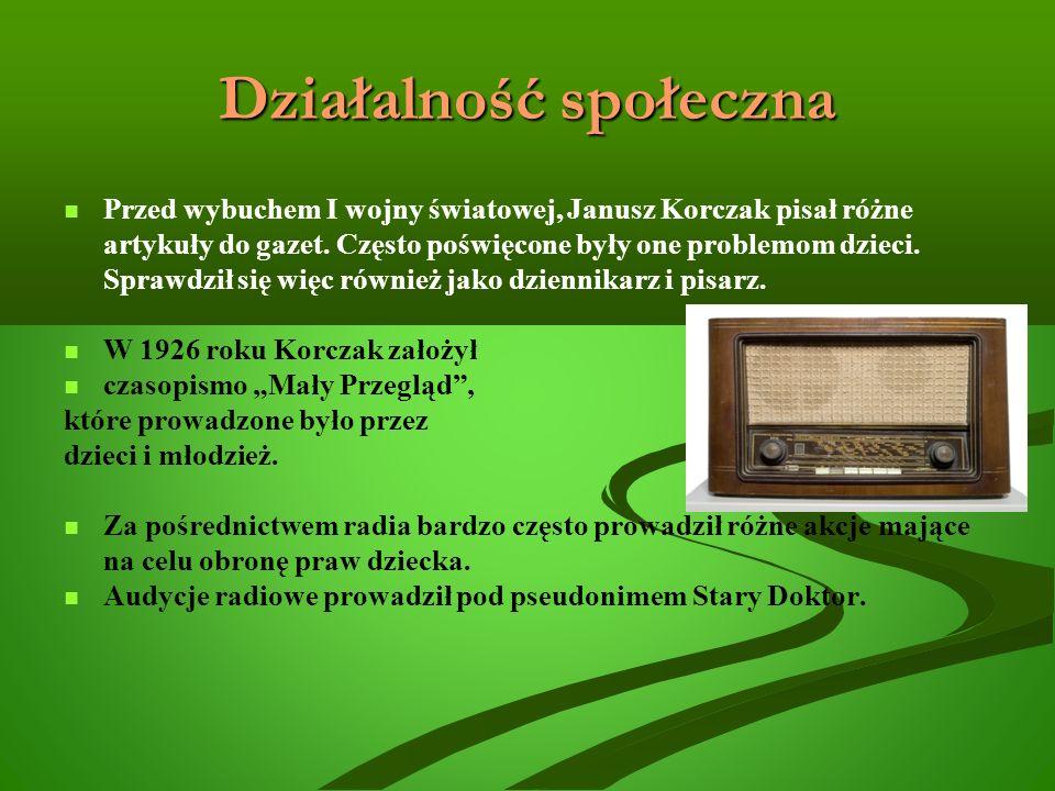 Działalność społeczna Przed wybuchem I wojny światowej, Janusz Korczak pisał różne artykuły do gazet.