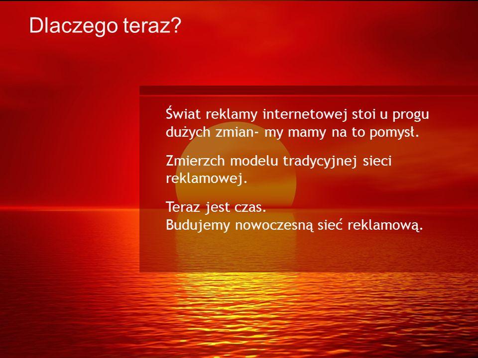RTB network Dlaczego teraz? Świat reklamy internetowej stoi u progu dużych zmian- my mamy na to pomysł. Zmierzch modelu tradycyjnej sieci reklamowej.