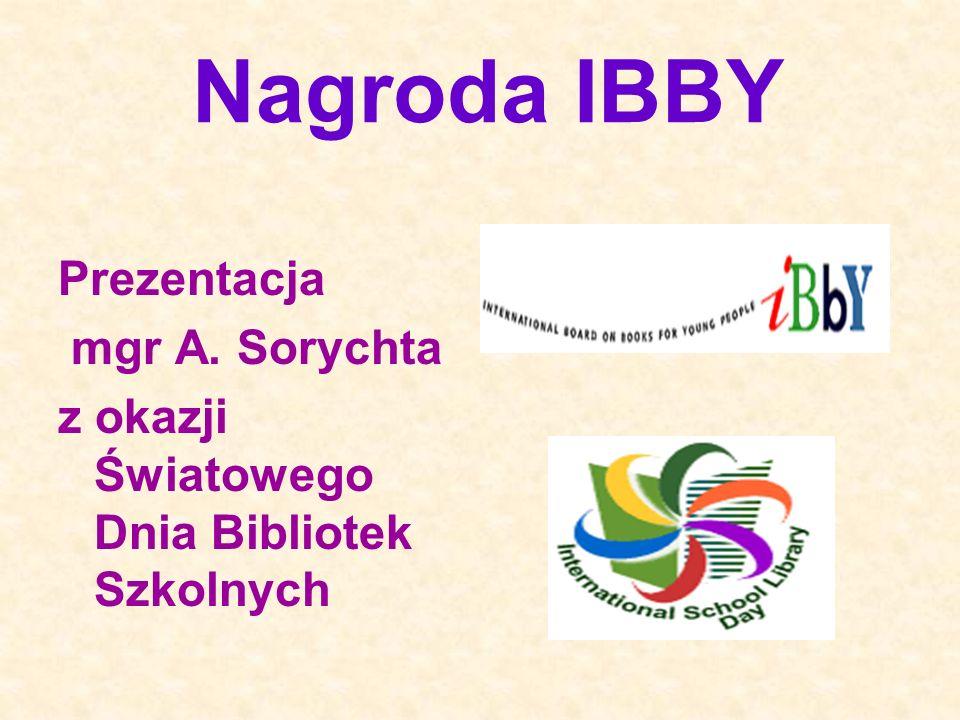 Nagroda IBBY Prezentacja mgr A. Sorychta z okazji Światowego Dnia Bibliotek Szkolnych