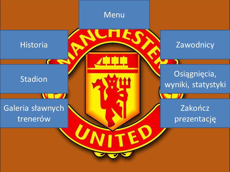 Historia Manchesteru United Manchester united został założony w 1878r.