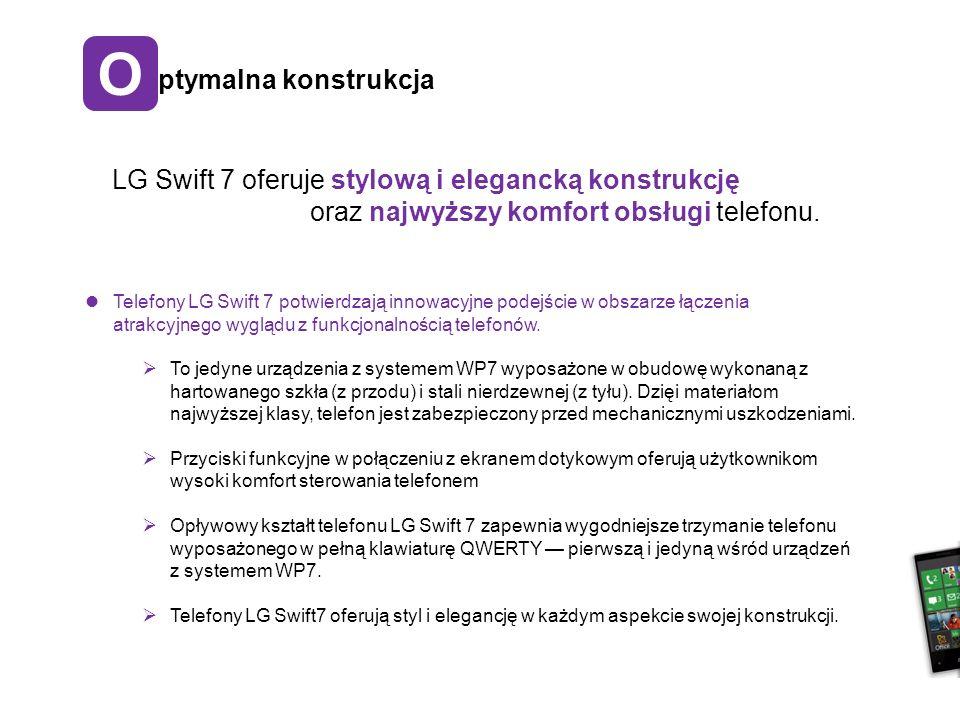 O ptymalna konstrukcja Telefony LG Swift 7 potwierdzają innowacyjne podejście w obszarze łączenia atrakcyjnego wyglądu z funkcjonalnością telefonów.