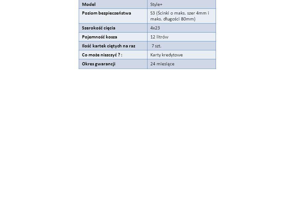 ZastosowanieNiszczenie ModelStyle+ Poziom bezpieczeństwaS3 (Ścinki o maks.