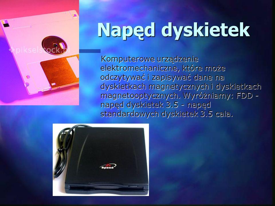 Napęd dyskietek Komputerowe urządzenie elektromechaniczne, które może odczytywać i zapisywać dane na dyskietkach magnetycznych i dyskietkach magnetoop