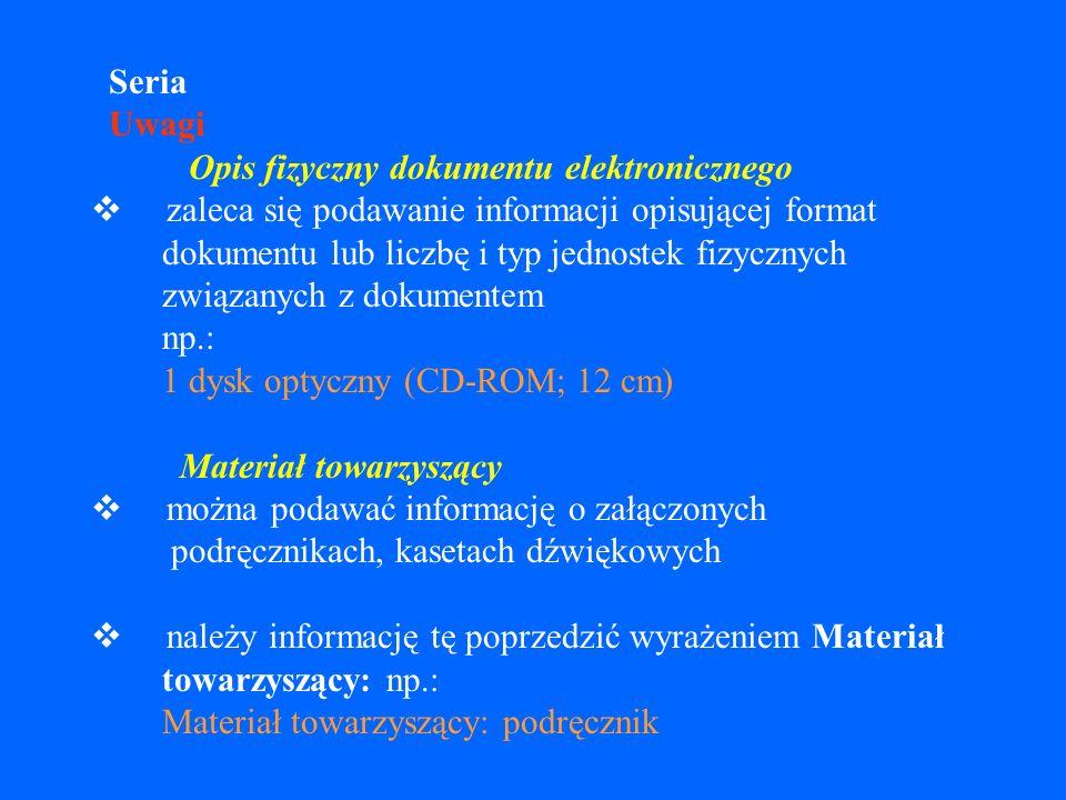Data dostępu dokumenty online podlegające zmianom - w razie braku wiarygodnych dat w źródle lub dokumentacji, należy podawać datę, kiedy dokument był rzeczywiście przeglądany, ujmując ją w nawiasy kwadratowe datę dostępu należy poprzedzić wyrażeniem dostęp: np.: [dostęp: 5 marca 2001] [dostęp: 2001-03-05]