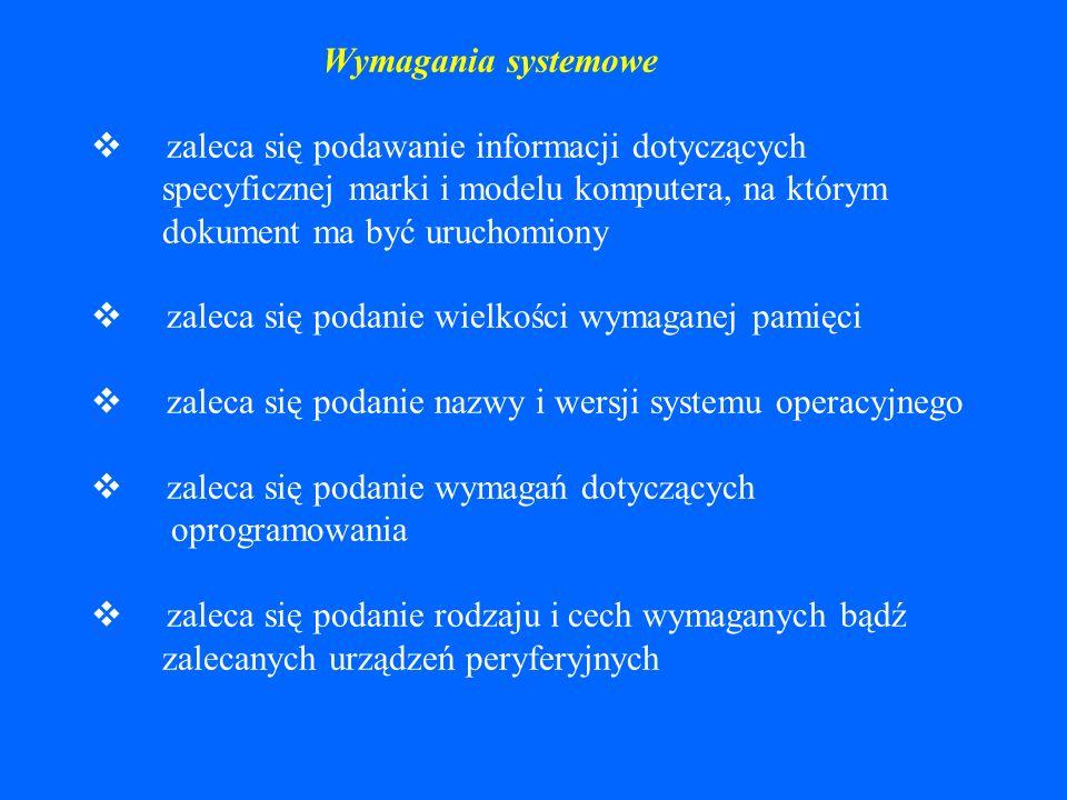 Seria Uwagi Opis fizyczny dokumentu elektronicznego zaleca się podawanie informacji opisującej format dokumentu lub liczbę i typ jednostek fizycznych